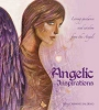 Angelic Inspirations: Loving Guidance & Wisdom from the Angels