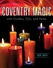 Coventry Magic with Candles, Oils, & Herbs by Jacki Smith