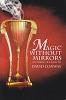 Magic Without Mirrors by David Conway