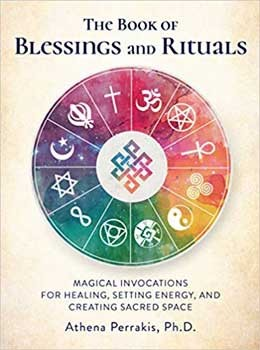 Book of Blessings & Rituals (hc) by Athena Perrakis