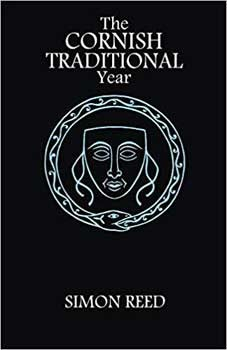 Cornish Traditional Year by Simon Reed