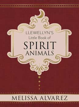 Little Book of Spirit Animals (hc) by Melissa Alvarez