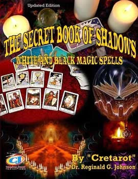 Secret Book of Shadows by Reginald G Johnson
