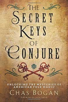 Secret Keys of Conjure byt Chas Bogan