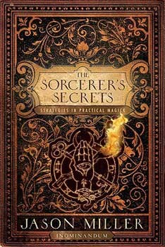 Sorcerer's Secrets by Jason Miller
