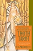 Understanding Alester Crowley's Thoth tarot by Lon Milo DuQuette