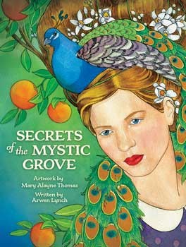 Secrets of the Mystic Grove by Thomas & Lynch