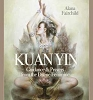 Wisdom of Kuan Yin by Alana Fairchild