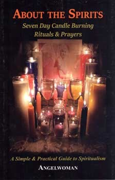 About the Spirits, 7 day candle burning by Angelwoman