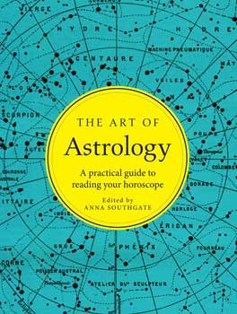 Art of Astrology (hc) by Anna Southgate