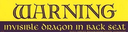 Warning Invisible Dragon