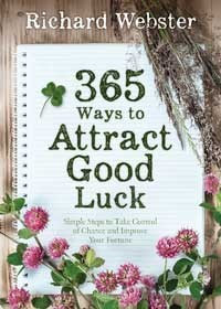 365 Ways to Attract Luck by Richard Webster