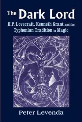 Dark Lord by H P Lovecraft, Kenneth Grant
